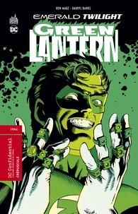 Ron Marz et Darryl Banks - Green Lantern  : Crépuscule.