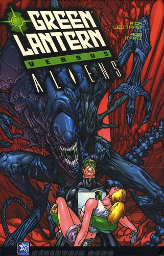 Ron Marz et Rick Leonardi - Green Lantern versus Aliens.