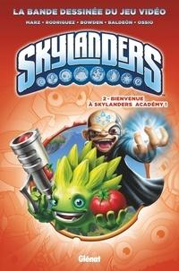 Ron Marz et David-A Rodriguez - Skylanders Tome 2 : Bienvenue à Skylanders Academy !.