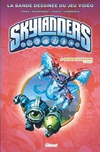 Ron Marz et David-A Rodriguez - Skylanders Tome 6 : Superchargers - 1re partie.