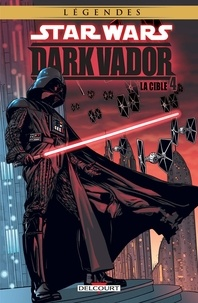 Ron Marz et Scott Allie - Star Wars - Dark Vador Tome 4 : La cible.