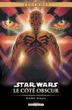 Ron Marz - Star Wars - Le Côté obscur T02 (Éd. augmentée) - Dark Maul.
