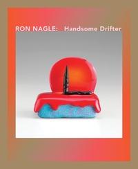 Ron Nagle - Handsome Drifter.