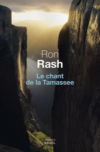 Ron Rash - Le chant de la Tamassee.