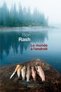 Ron Rash - Le monde à l'endroit.