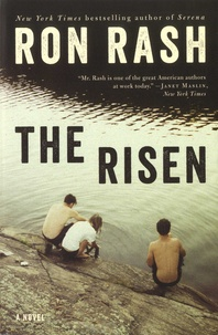 Ron Rash - The Risen.