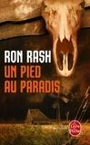 Ron Rash - Un pied au paradis.