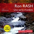 Ron Rash et Julien Allouf - Une terre d'ombre.
