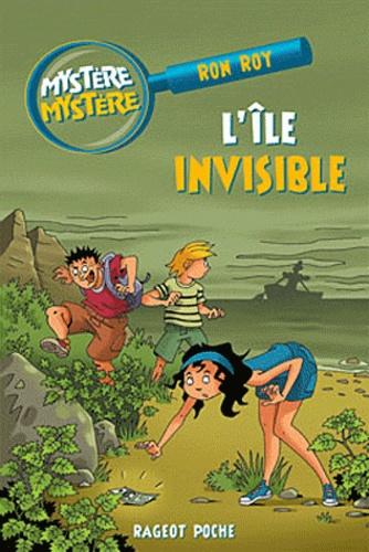 Ron Roy - Mystère Mystère Tome 6 : L'île invisible.