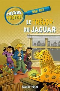 Ron Roy - Mystère Mystère Tome 7 : Le trésor du jaguar.