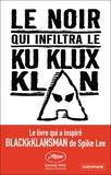Ron Stallworth - Le Noir qui infiltra le Ku Klux Klan.