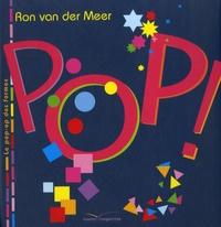 Ron Van Der Meer - Pop ! - Le pop-up des formes.