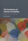Ron Vannelli - The Evolution of Human Sociability - Desires, Fears, Sex and Society.