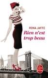 Rona Jaffe - Rien n'est trop beau.
