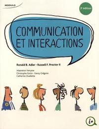 Ronald B Adler et Russell Proctor - Communication et interactions.