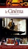 Ronald Bergan - Le Cinéma.