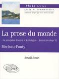 """Ronald Bonan - La prose du monde de Merleau-Ponty. - """" La perception d'autrui et le dialogue """" (extrait du chapitre 5)."""
