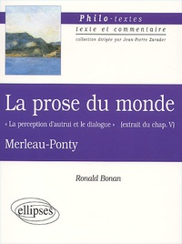 La prose du monde de Merleau-Ponty. -  La perception dautrui et le dialogue  (extrait du chapitre 5).pdf