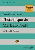 Ronald Bonan - Premières leçons sur l'esthétique de Merleau-Ponty.