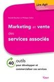 Ronald Boucher et  Boucher - Marketing et vente des services associés - 40 outils pour les développer, les commercialiser et conduire le consommateur à l'achat.