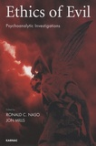 Ronald-C Naso et Jon Mills - Ethics of Evil - Psychoanalytic Investigations.