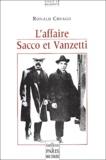 Ronald Creagh - L'affaire Sacco et Vanzetti.