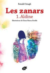 Ronald Creagh - Les zanars - Tome 1, Aldine.