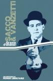 Ronald Creagh et Franck Thiriot - Sacco et Vanzetti.