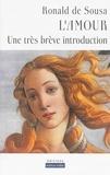 Ronald de Sousa - L'amour - Une très brève introduction.