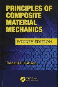 Ronald F. Gibson - Principles of Composite Material Mechanics.