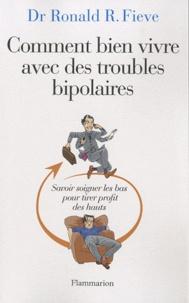 Comment bien vivre avec des troubles bipolaires - Savoir soigner les bas pour tirer profit des hauts.pdf