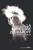 Ronald Firbank - La Princesse Zoubaroff - Théâtre et nouvelles.