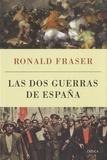 Ronald Fraser - Las dos guerras de España.