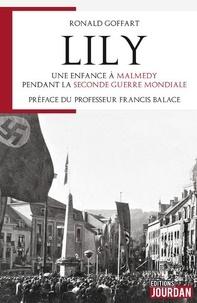 Téléchargez des ebooks gratuits au format epub Lily, une enfance à Malmédy par Ronald Goffart
