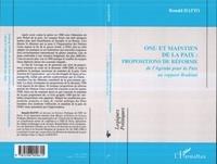 Ronald Hatto - ONU et maintien de la paix : propositions de réforme : de l'Agenda pour la paix au rapport Brahimi.