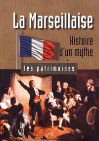 Ronald Hirlé et Roland Oberlé - La Marseillaise - Histoire d'un mythe.