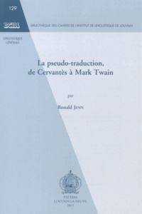 Ronald Jenn - La pseudo-traduction, de Cervantès à Mark Twain.