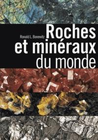Ronald L Bonewitz - Roches et minéraux du monde.