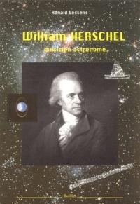 Ronald Lessens - William Herschel (1738-1822).