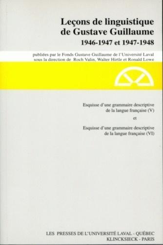 Ronald Lowe et Roch Valin - Esquisse d'une grammaire descriptive de la langue française - Tome 5 et 6.
