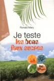 Ronald Mary - Je teste les bons faux sucres.