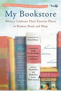Ronald Rice et Richard Russo - My Bookstore - Writers Celebrate Their Favorite Places to Browse, Read, and Shop.