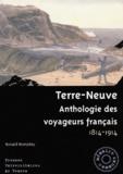 Ronald Rompkey - Terre-Neuve - Anthologie des voyageurs français 1814-1914.