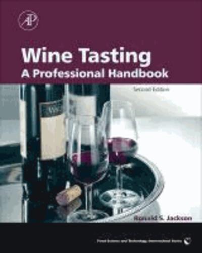 Ronald S. Jackson - Wine Tasting - A Professional Handbook.