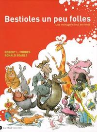 Ronald Searle et R.L. Forbes - Bestioles un peu folles - Une ménagerie tout en rimes.