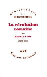 Ronald Syme - La révolution romaine.