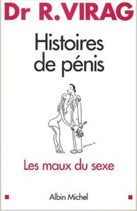 Histoires de pénis.- Les maux du sexe - Ronald Virag |