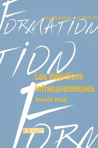 Ronald Virag - Injections intracaverneuses.