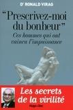 """Ronald Virag - """"Prescrivez-moi du bonheur"""" - Ces hommes qui ont vaincu l'impuissance."""