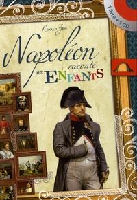 Ronald Zins - Napoléon raconté aux enfants. 1 CD audio